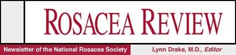 Rosacea Review - Newsletter of the National Rosacea Society